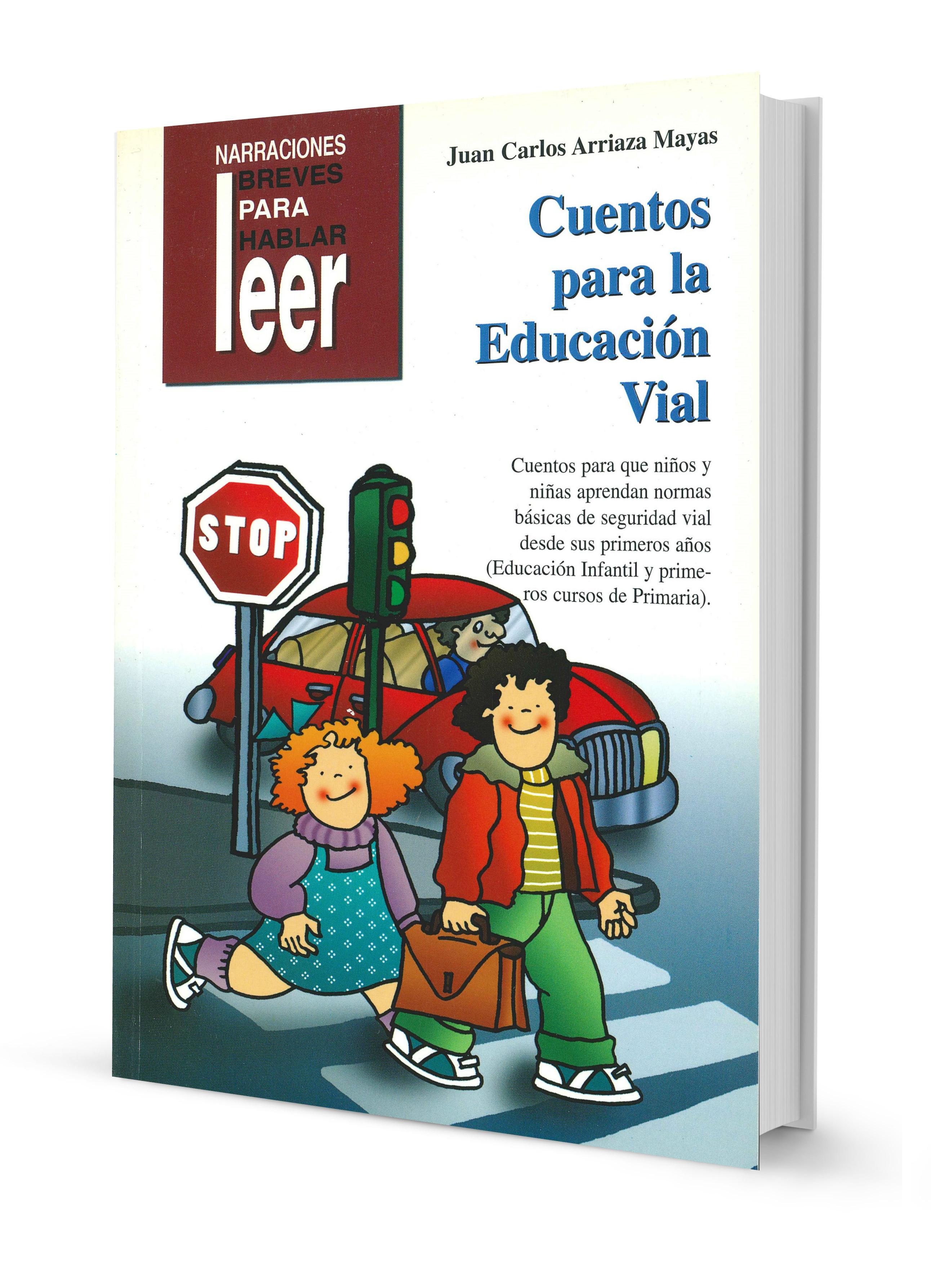 Cuentos para la educación vial. Para aprender normas básicas de ...