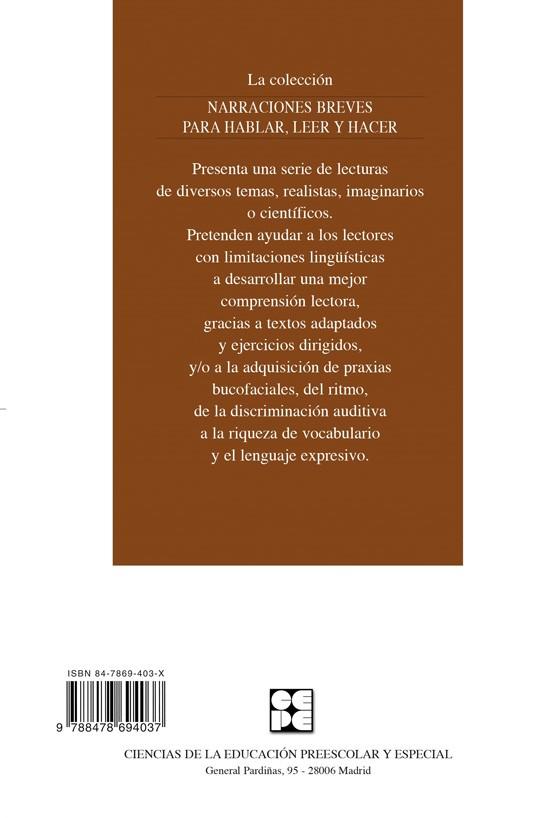 Cuentos Para Hablar. Estimulación del lenguaje oral: praxias, ritmos, vocabulario, comprensión y expresión