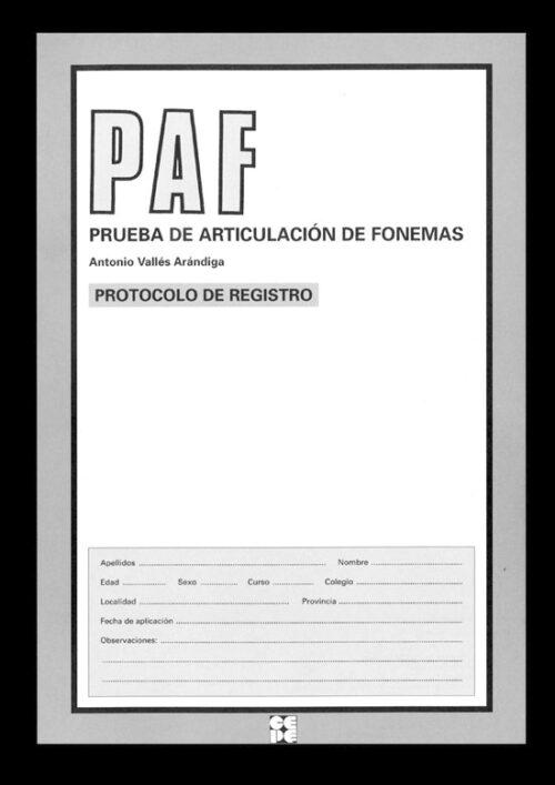 Prueba de Articulación de Fonemas. PAF. Evaluación de la dislalia.