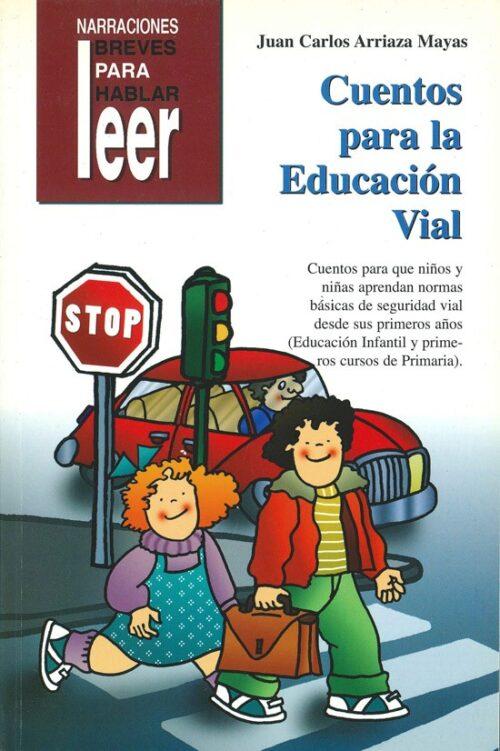 Cuentos para la educación vial