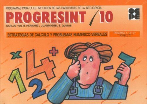 PROGRESINT 10. Estrategias de Cálculo y Problemas Numérico-Verbales
