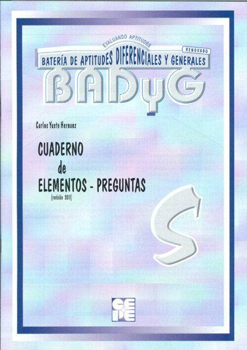 BADyG S. Cuaderno Elementos-Preguntas