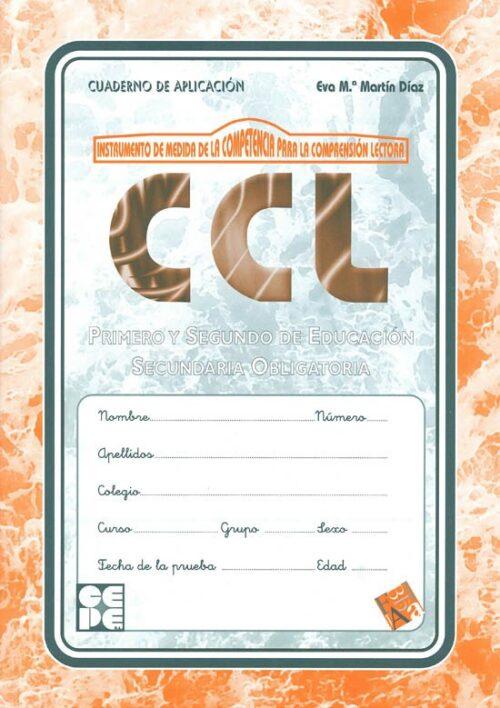 Instrumento de medida de la competencia para la comprensión lectora. CCL. Cuaderno de Aplicación