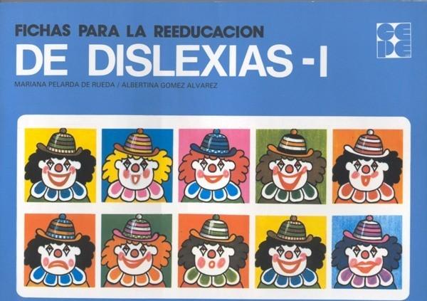Fichas para la Reeducación de Dislexias I