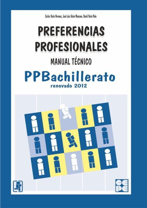 Preferencias Profesionales Bachillerato - PPB. Manual Técnico