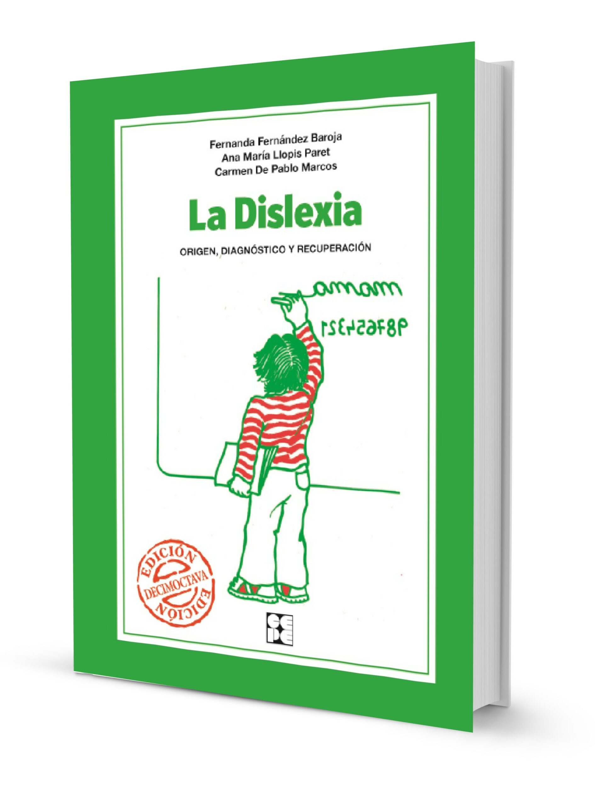 La Dislexia. Origen, Diagnóstico y Recuperación