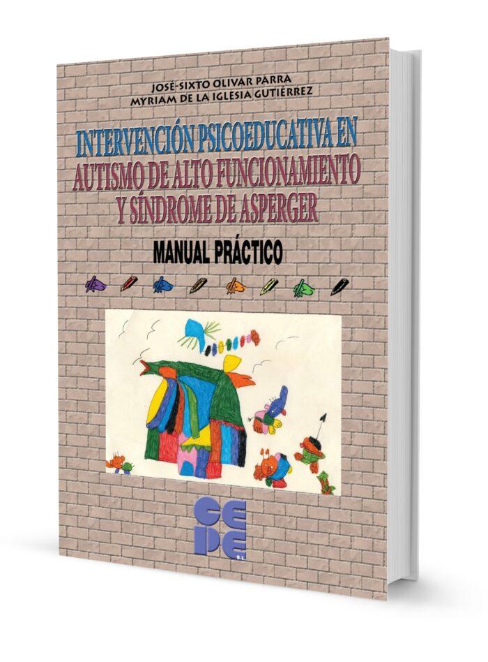 Intervención Psicoeducativa en Autismo de Alto Funcionamiento y Síndrome de Aspeger