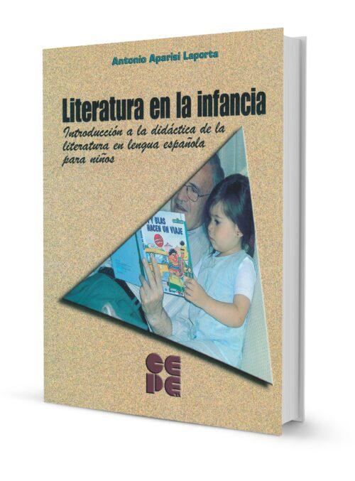 Literatura en la Infancia. Introducción a la didáctica de la literatura en lengua española para niños