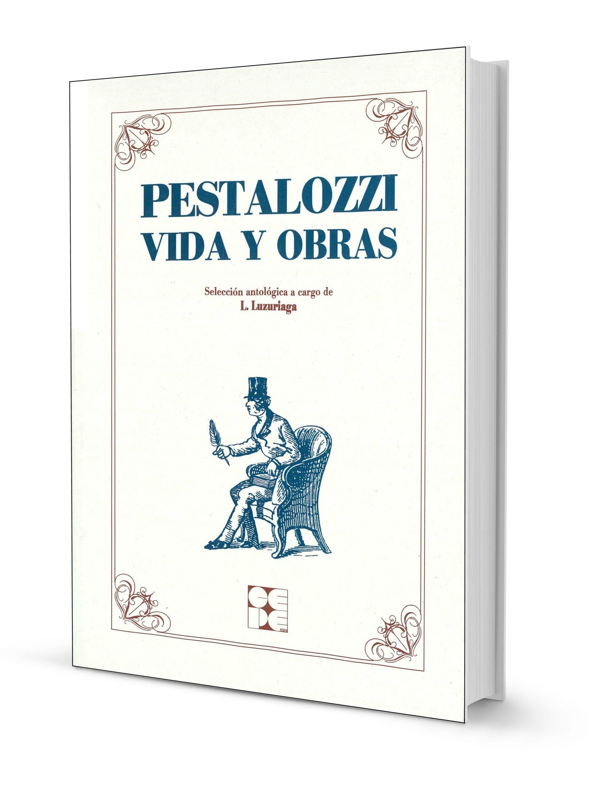 Pestalozzi: Vida y Obras
