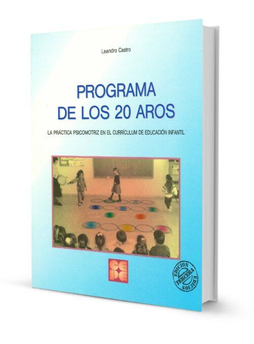 Programa de los 20 Aros. La práctica psicomotriz en el currículo de Educación Infantil