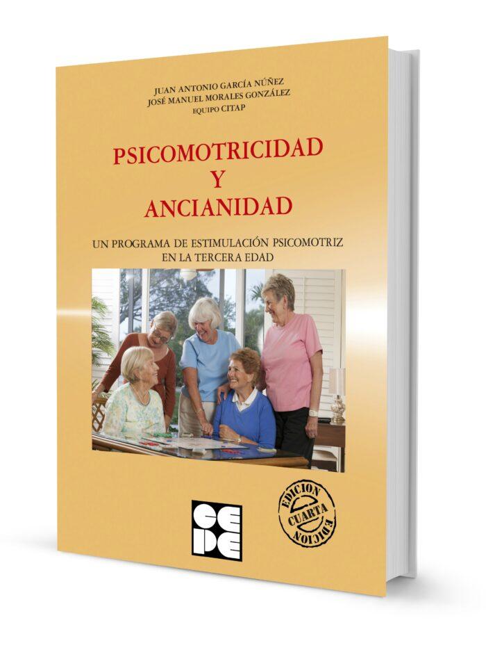 Psicomotricidad y Ancianidad. Programa de estimulación psicomotora en la tercera edad
