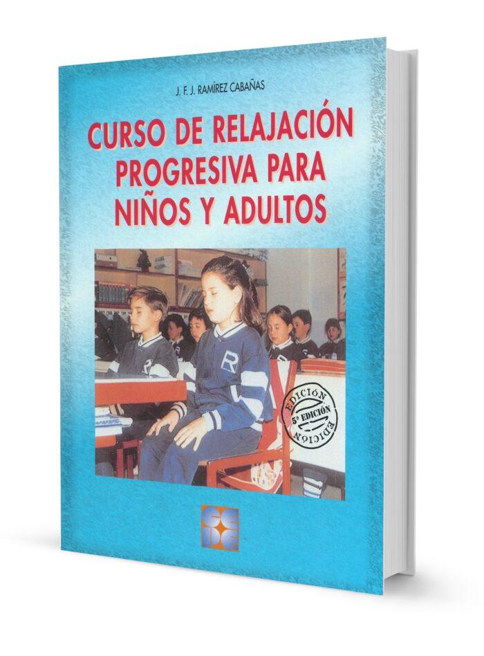 Curso de Relajación Progresiva para Niños y Adultos