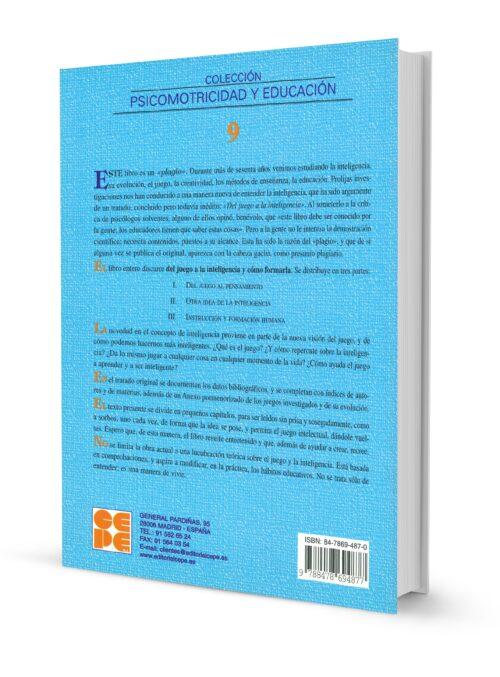 Del Juego a la Inteligencia y Cómo Formarla. Vol II. Otra Idea de la Inteligencia