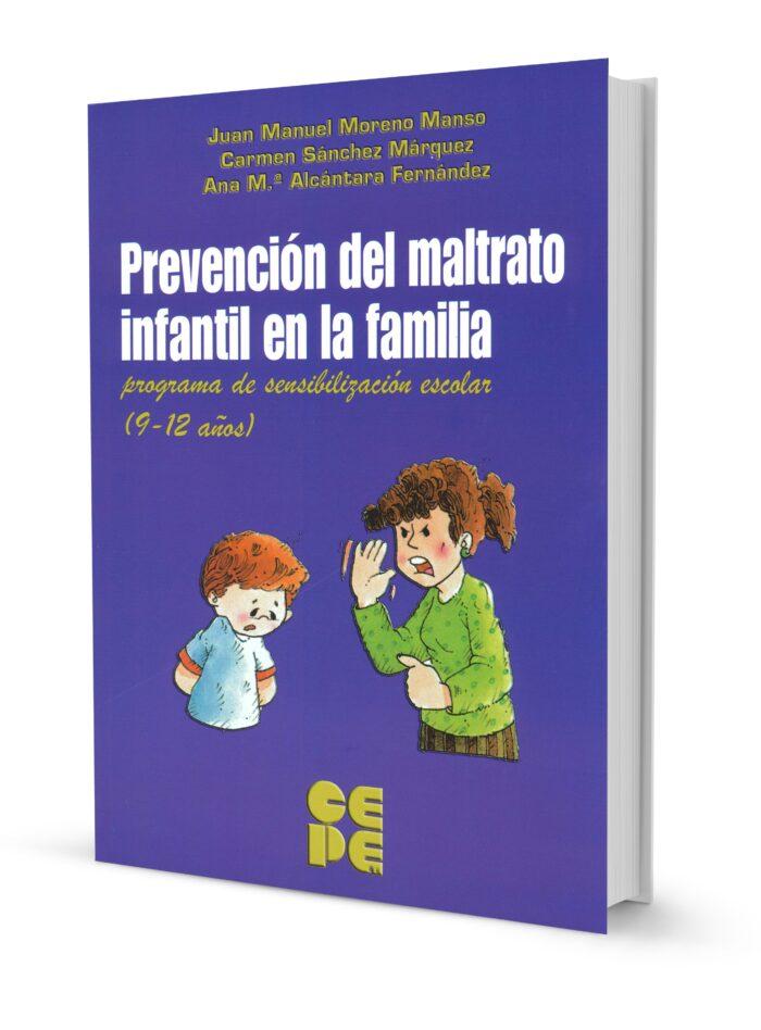 Prevención del maltrato infantil en la familia. Programa de sensibilización escolar