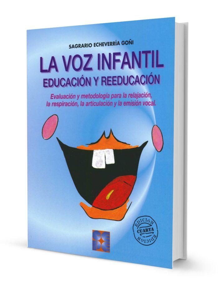Educación y Reeducación de la Voz Infantil