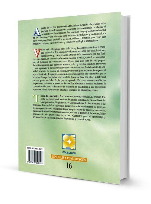 Taller del Lenguaje - 2. Un programa integrado de desarrollo de las competenciasnlingüísticas y comunicativas (10 a 16 años)