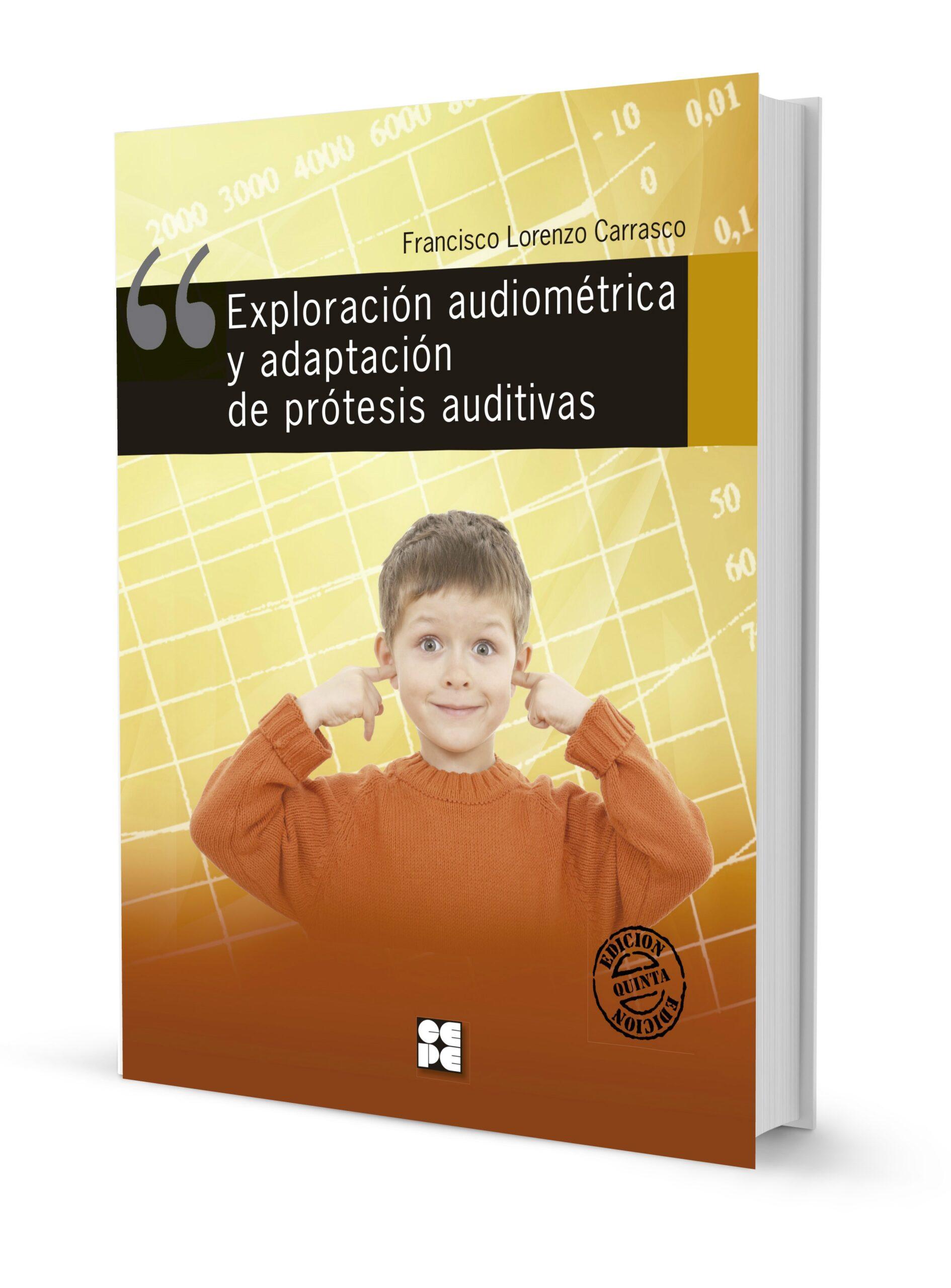 Exploración Audiométrica y Adaptación de Prótesis Auditiva