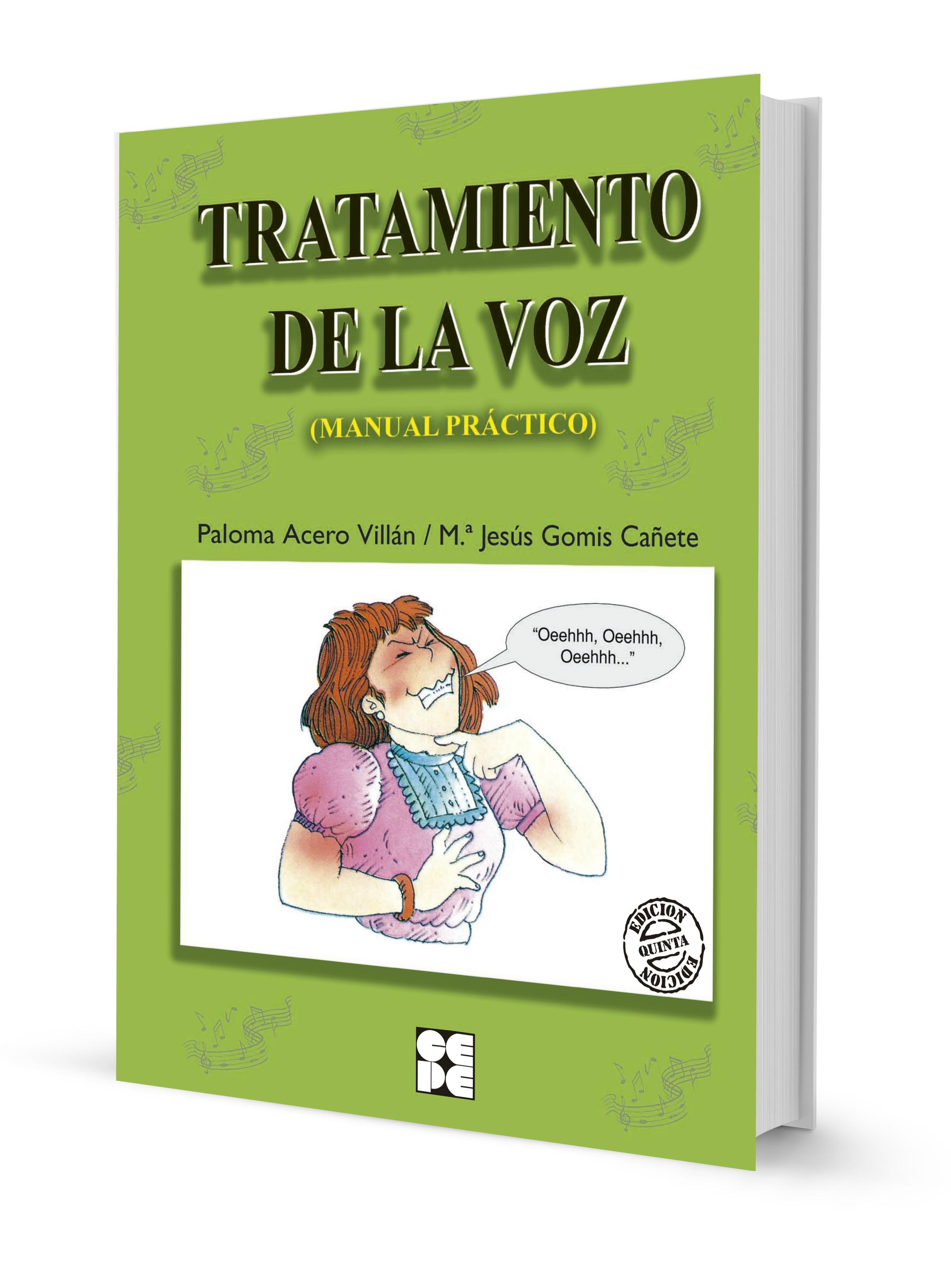 Tratamiento de la Voz. Manual Práctico