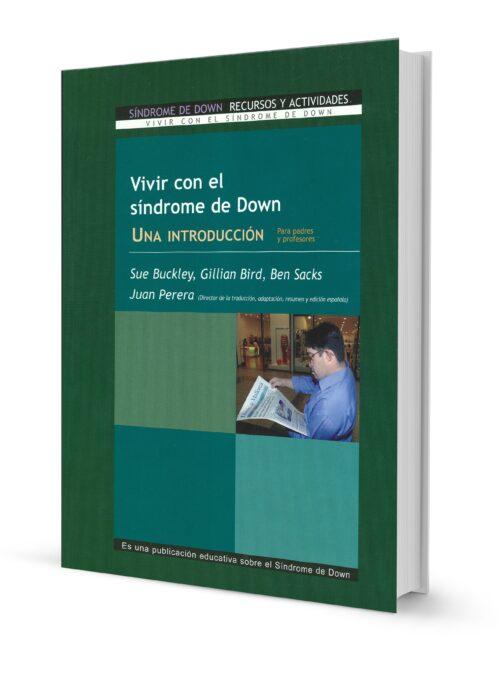 Vivir con el Síndrome de Down. Una Introducción para padres y profesores
