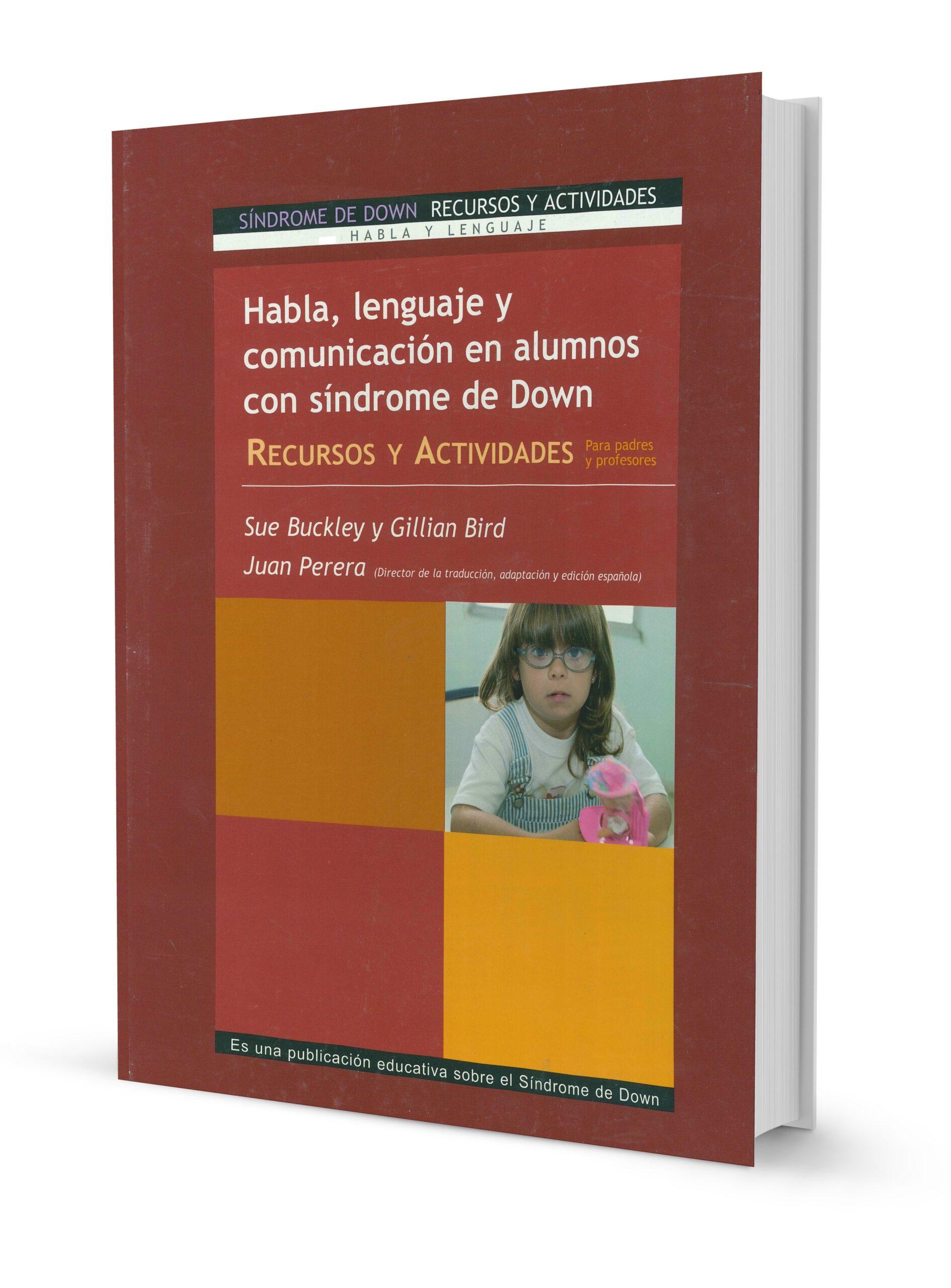 Habla, Lenguaje y Comunicación en Niños con Síndrome de Down