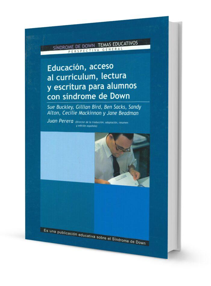 Educación, acceso al curriculum, lectura y escritura para alumnos con síndrome de Down