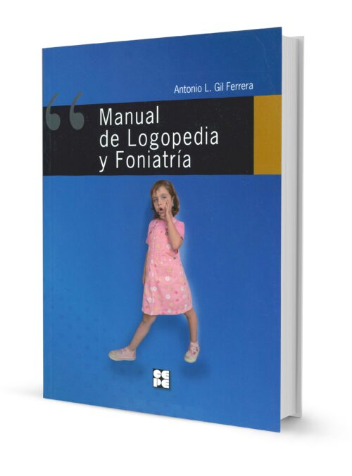 Manual de Logopedia y Foniatría