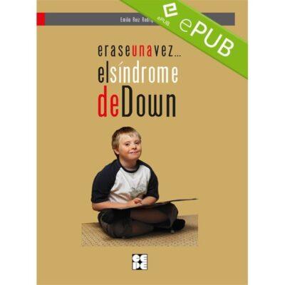 Erase una vez...el Sindrome de Down (EPUB)
