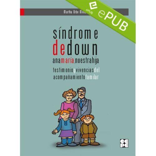 Síndrome de Down. Ana María, nuestra hija (EPUB)