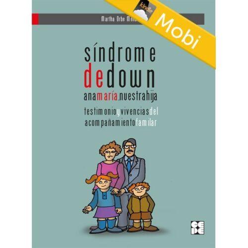 Síndrome de Down. Ana María, nuestra hija (MOBI)
