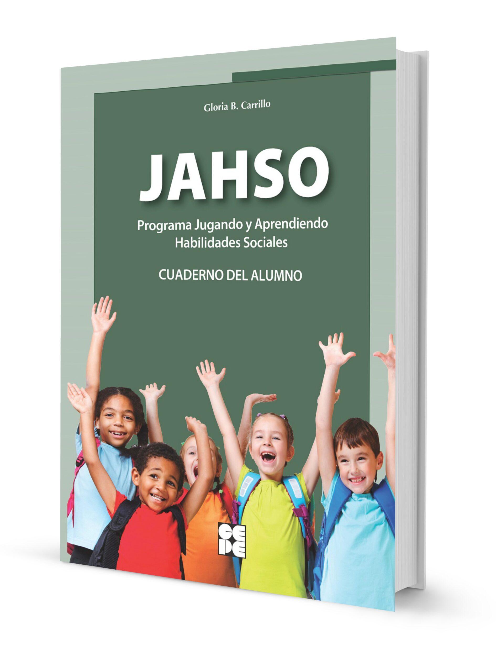 Programa Jugando y Aprendiendo Habilidades Sociales (JAHSO) CUADERNO DEL ALUMNO