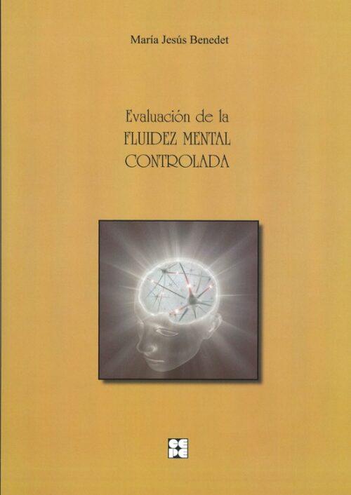Evaluación de la fluidez mental controlada