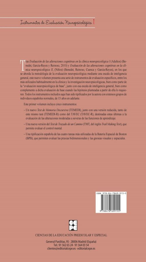 Evaluación de las alteraciones de la memoria, de la flexibilidad mental y de las gnosias espaciales