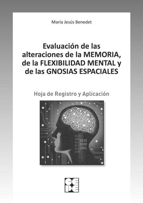 Evaluación de las alteraciones de la memoria. Hoja de Registro y Aplicación.