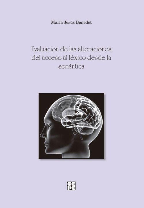 Evaluación de las alteraciones del acceso al léxico desde la semántica