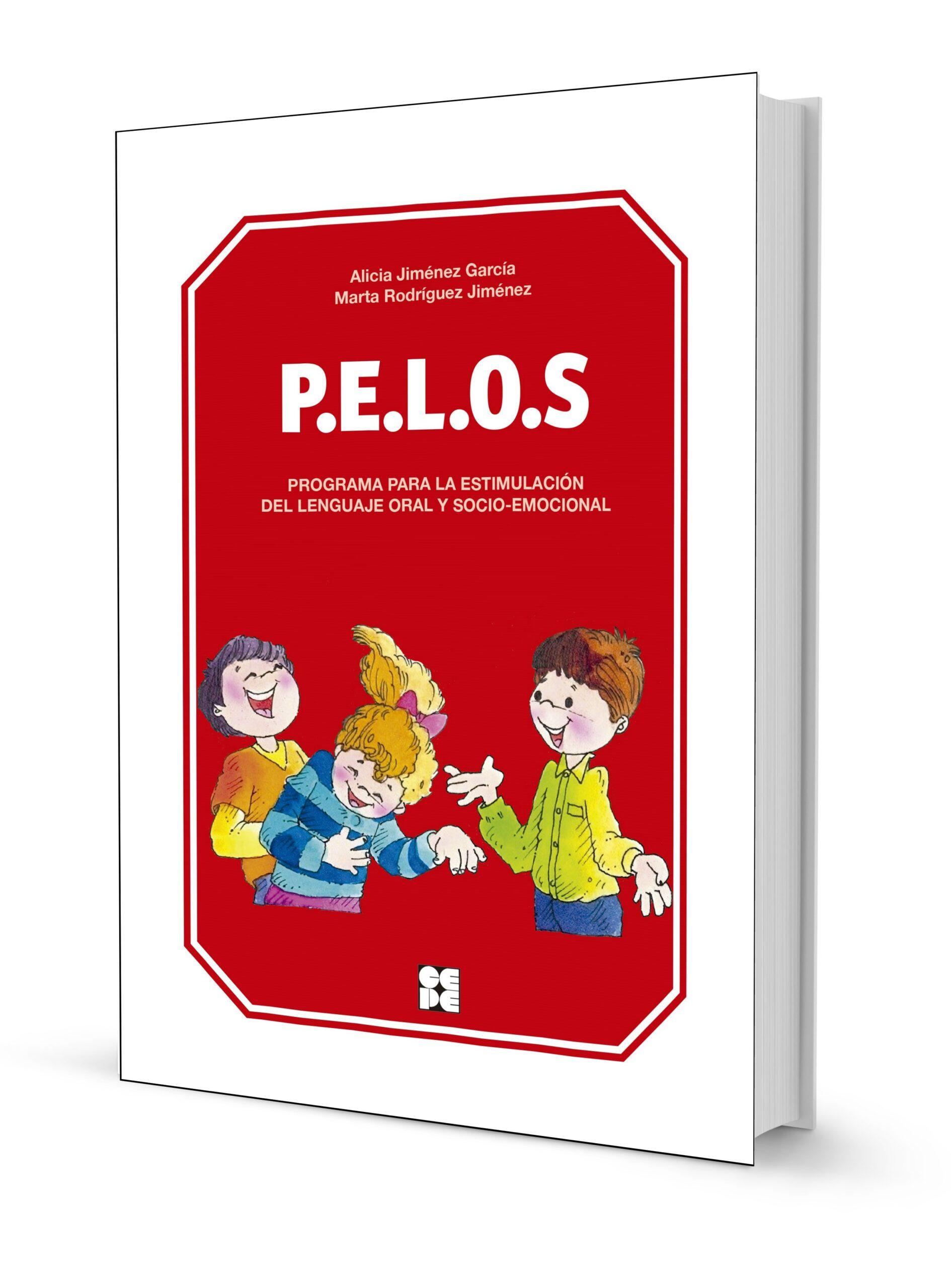PELOS. Programa para la estimulación del lenguaje oral y socio-emocional. Nivel Infantil