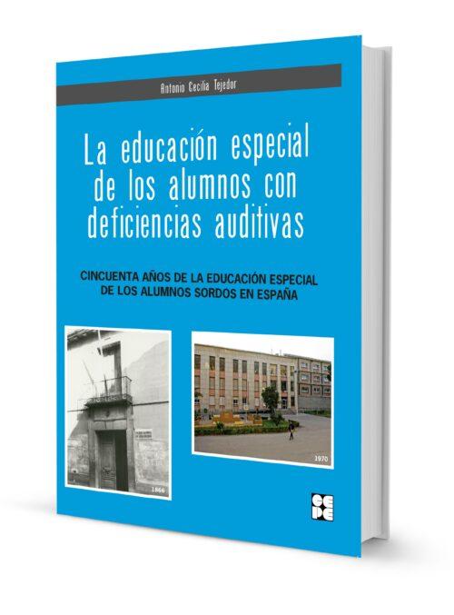 La educación especial de los alumnos con deficiencias auditivas
