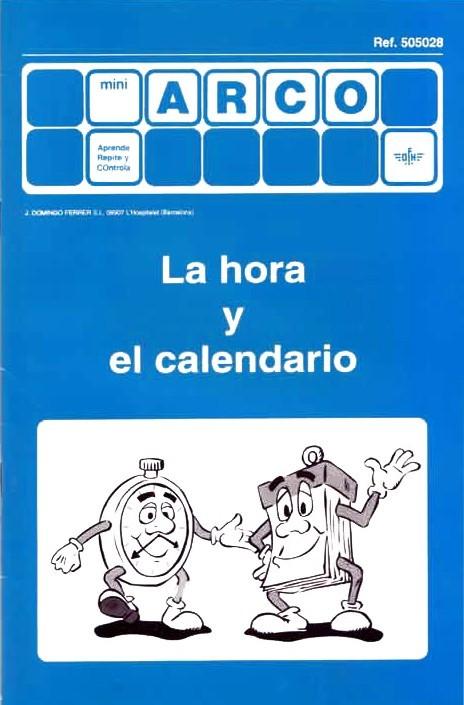 MINIARCO - La hora y el calendario