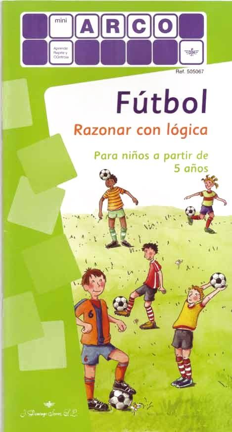 MINIARCO - Fútbol. Razonar con Lógica