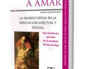 La misericordia en la educación afectiva y sexual