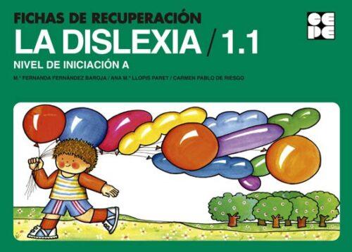 Fichas de Recuperación de la Dislexia 1. Nivel Inicial A