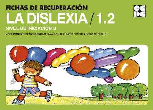 Fichas de Recuperación de la Dislexia 1. Nivel Inicial B