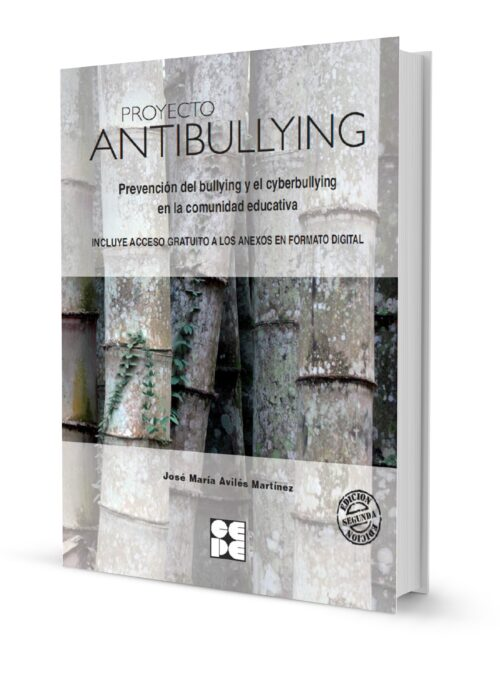 Proyecto Antibullying. Prevención del Bullying y el Cyberbullying en la comunidad educativa