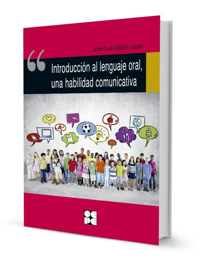Introducción al lenguaje oral, una habilidad comunicativa