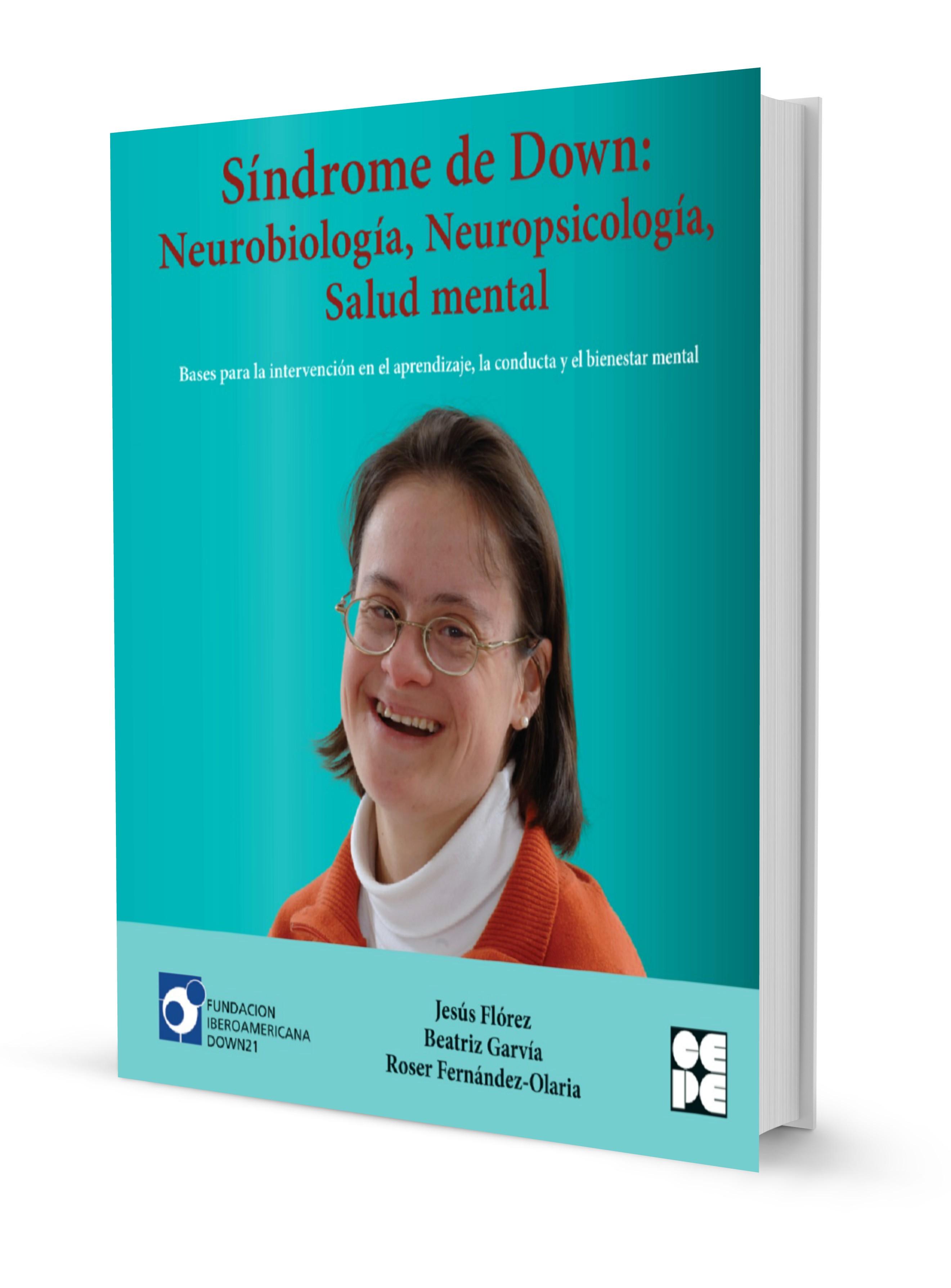 Síndrome de Down: Neurobiología, Neuropsicología, Salud mental