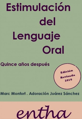 Estimulación del lenguaje oral. Quince años después