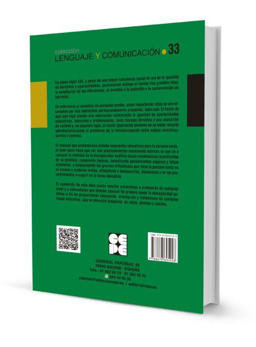 Hipoacusia y Sordera. Manual. Del conocimiento de la sordera y de la persona sorda a la intervención educativa