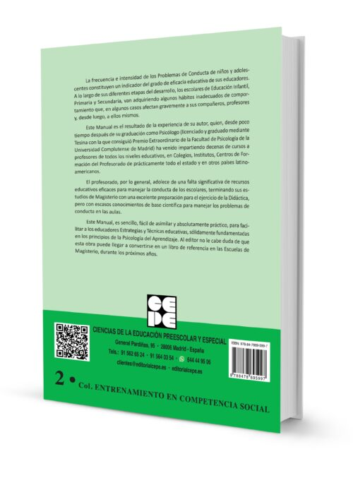 Manual de Educación Asertiva para Educadores. Principios, Técnicas y Estrategias aplicadas a los Problemas de Conducta